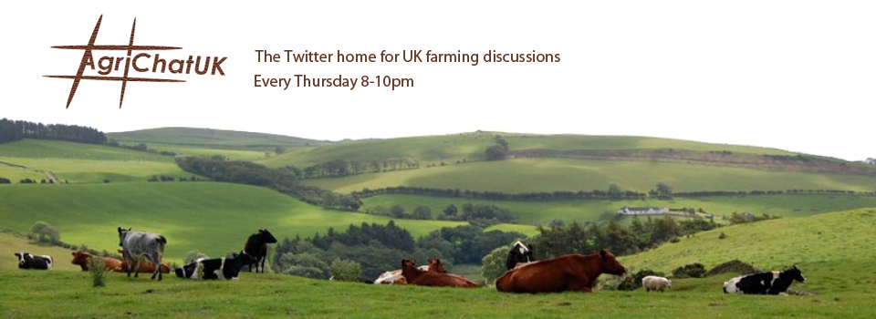#AgriChatUK – Agricultural discussions on Twitter, Thursday 8 – 10pm